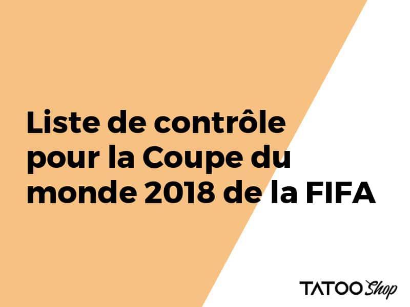 Liste de contrôle pour la Coupe du monde