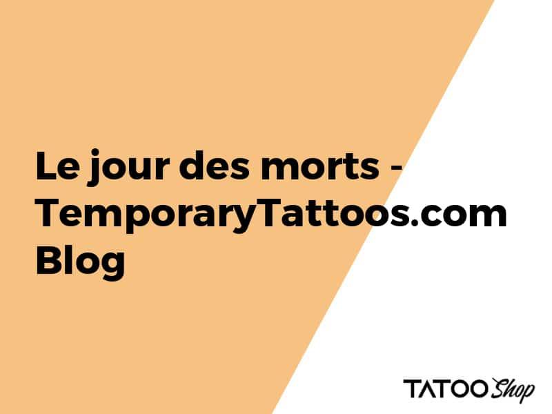 Le jour des morts avec les tatouages temporaires