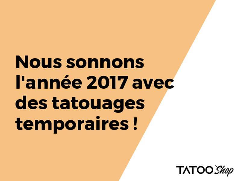 Une bonne année 2021 remplie de tatouages temporaires