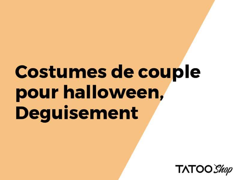 Costumes de couple pour halloween, Deguisement