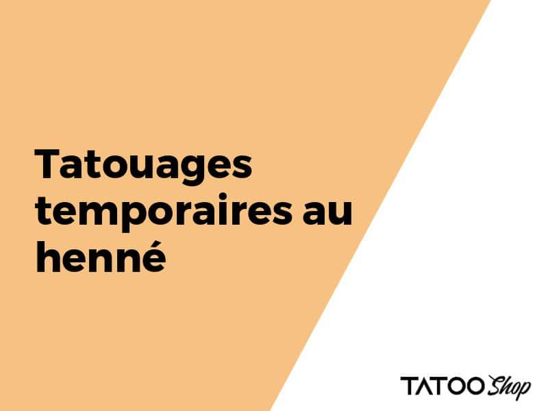 Tatouages temporaires au henné