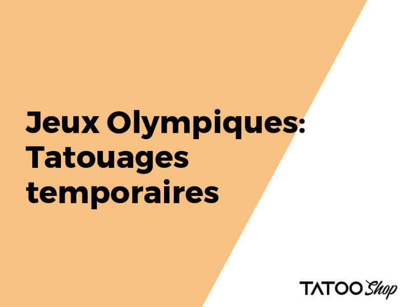 Jeux Olympiques: Tatouages temporaires