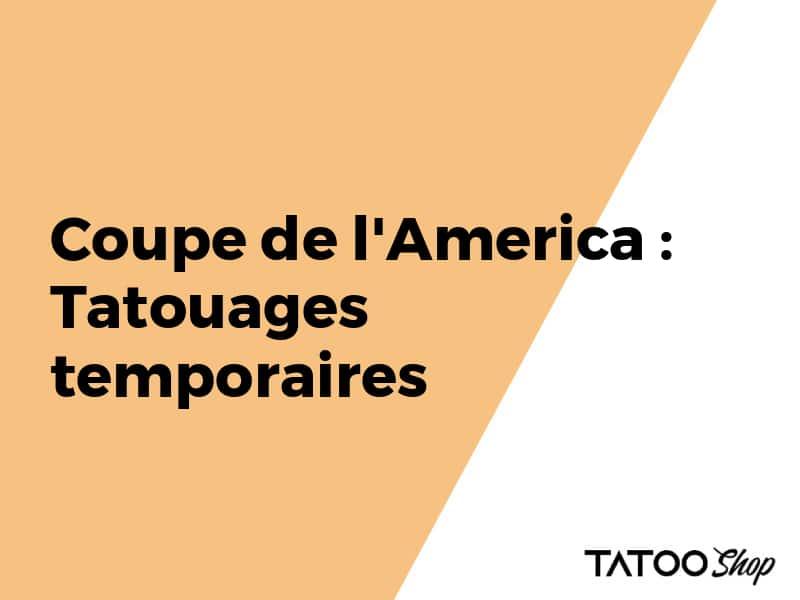 Coupe de l'America : Tatouages temporaires